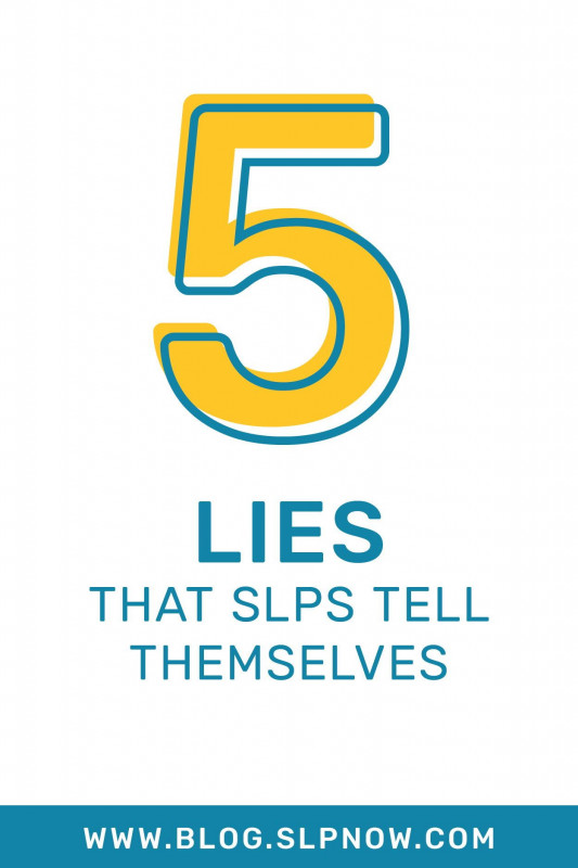 Speech and Language Report Template Awesome 5 Lies that Slps Tell themselves Slp Resources Speech therapy