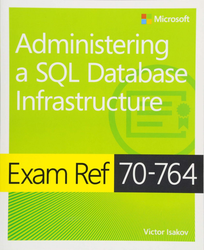 Sql Server Health Check Report Template Unique Exam Ref 70 764 Administering A Sql Database Infrastructure Amazon