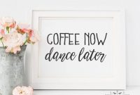 Free Printable Jar Labels Template New Wedding Printable Signs Coffee now Dance Later Printable Coffee Bar Sign Coffee Sign Home Decor Sign Bridal Shower Sign Kitchen Sign
