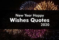 New Year Wishes And Messages For 2021 Unique New Year Happy Wishes Quotes 2021 Wishes Greetings Quotes