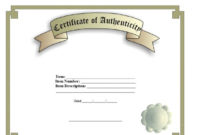 37 Certificate Of Authenticity Templates (Art, Car intended for Unique Certificate Of Authenticity Free Template