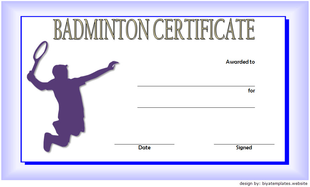 Badminton Certificate Template Free 2 In 2020   Certificate inside Best Badminton Certificate Template