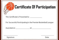 Basketball Certificate Of Participation Template pertaining to Basketball Participation Certificate Template
