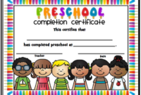 End Of The Year Completion Certificates – Preschool Thru pertaining to Best 10 Free Editable Pre K Graduation Certificates Word Pdf