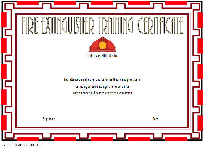 Fire Extinguisher Training Certificate Template 03 In 2020 Within Unique Fire Extinguisher Training Certificate