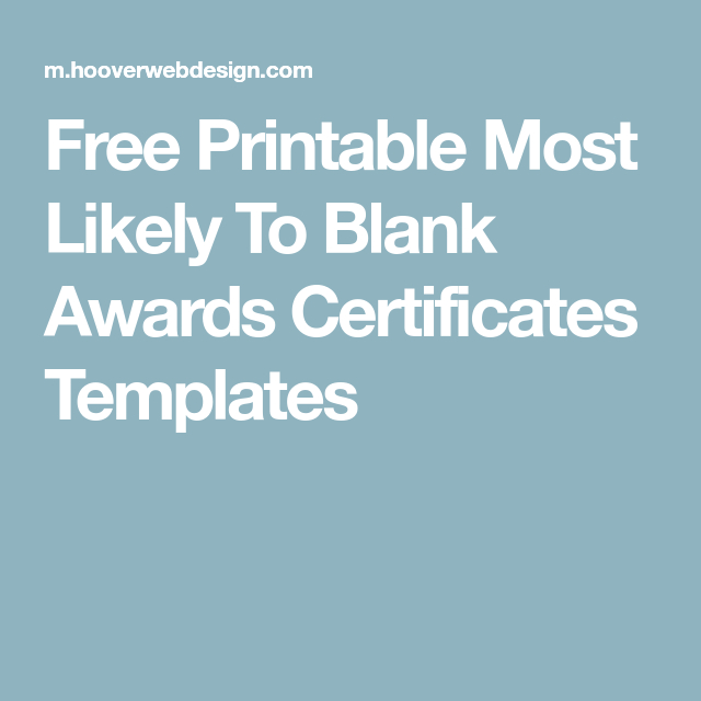 Free Printable Most Likely To Blank Awards Certificates In Unique Free Most Likely To Certificate Templates