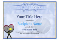 Free Tennis Certificate Templates – Add Printable Badges with regard to Fresh Tennis Achievement Certificate Template