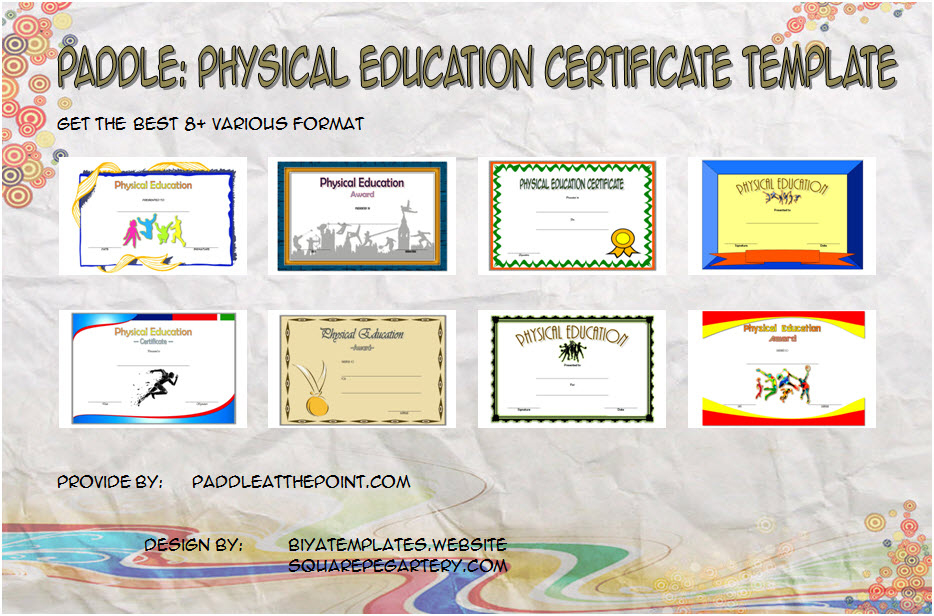 Pe Certificate Templates - 8+ Best Ideas Free Download regarding Physical Education Certificate 8 Template Designs