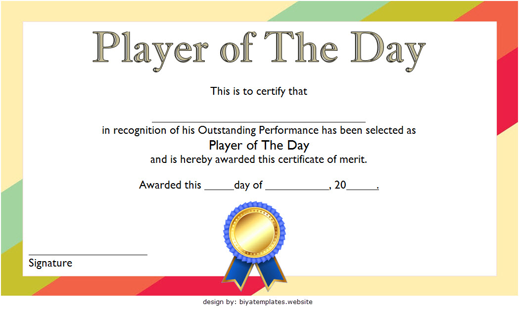 Player Of The Day Certificate Template Free Printable 2 In intended for Best Player Of The Day Certificate Template Free
