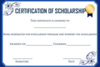 Scholarship Certificate Template: 11 Professional Templates with Best Scholarship Certificate Template