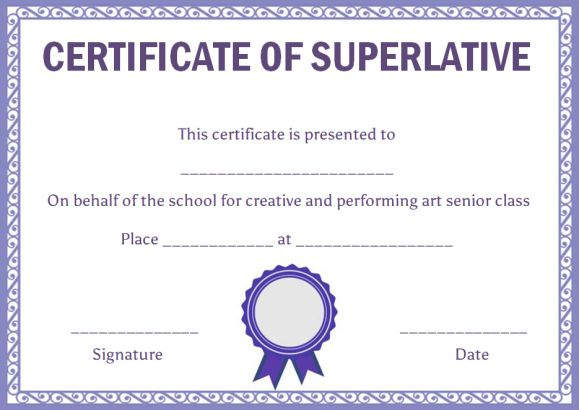 Superlative Certificate Template: 10 Certificate Designs To Throughout Unique Superlative Certificate Template